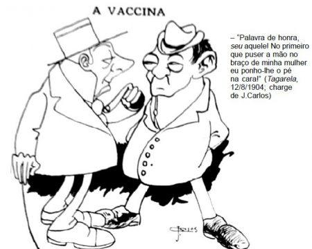 """Figura 01: """"A VACCINA"""" Fonte: 1904 – Revolta da Vacina. A maior batalha do Rio (p.16)"""